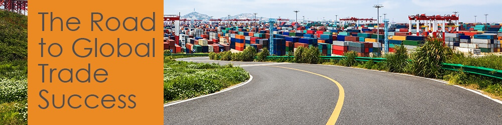 The Road to Global Trade Success