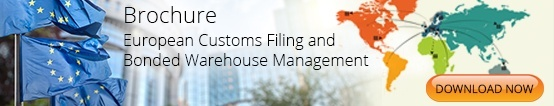 European Customs Filing and Customs Bonded Warehouse Management